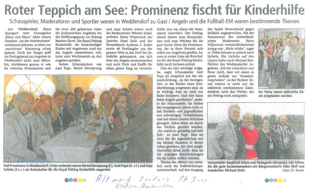 Altmarkzeitung, Klötzer Nachrichten, 18.06.2012: Roter Teppich am See: Prominenz fischt für Kinderhilfe