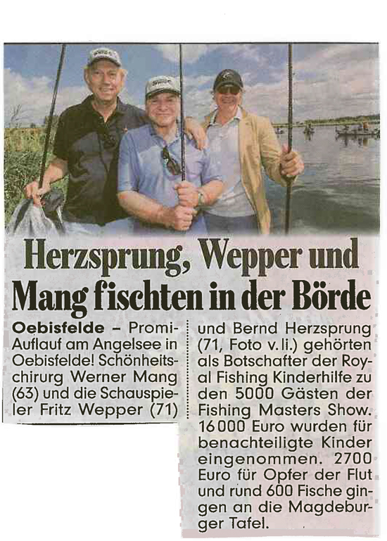 BILD Ostdeutschland, 24.06.2013. Herzsprung, Wepper und Mang fischten in der Börde